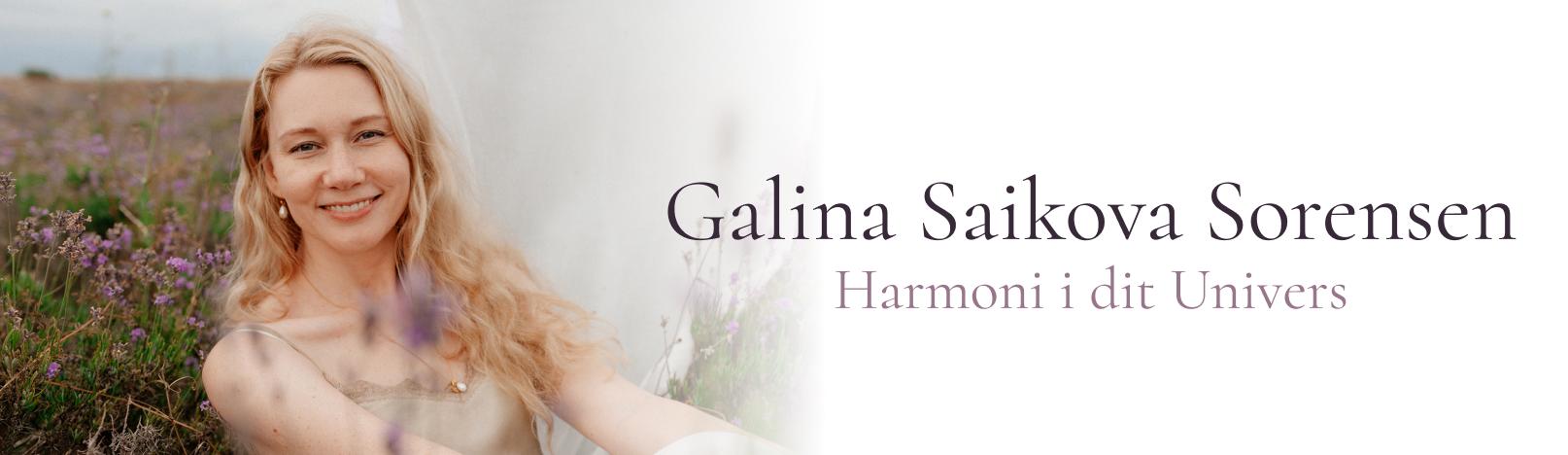Galina Saikova – Healing & Åbning af Dit Potentiale